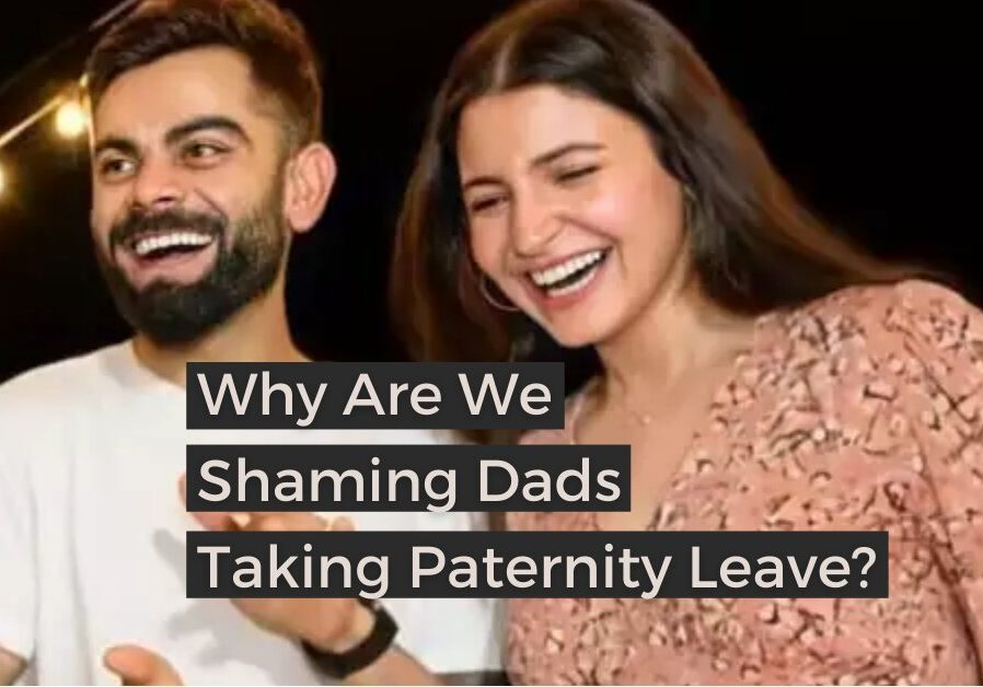 Why Are We Shaming Dads Taking Paternity Leave_